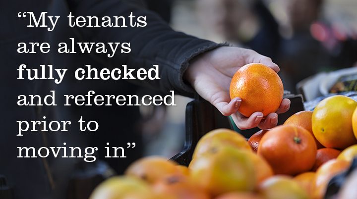 We fully check and reference tenants